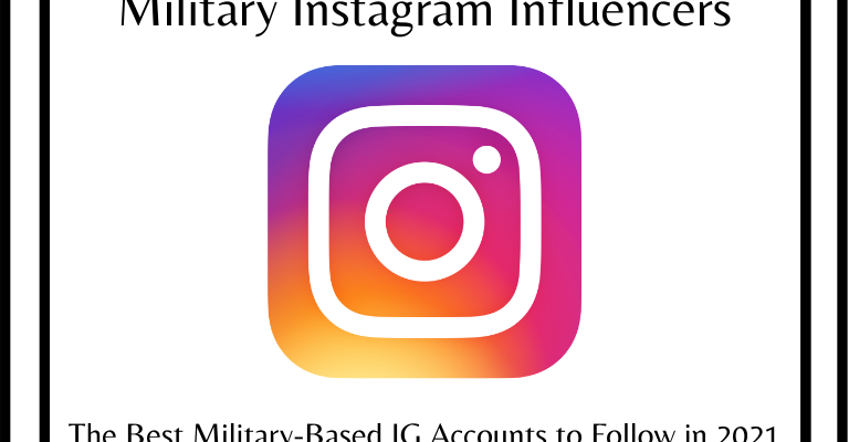 Military Instagram Influencers